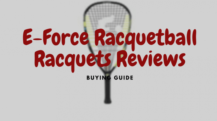 e force racquetball racquets reviews