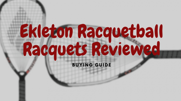 ekleton racquetball racquets reviews